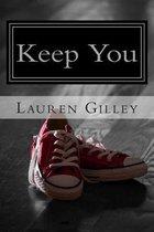 Keep You