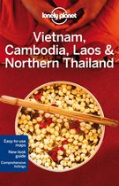Lonely Planet: Vietnam, Cambodia, Laos & Northern Thailand (4th Ed)