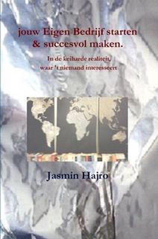Work to shine 3 - jouw Eigen Bedrijf starten & succesvol maken - Jasmin Hajro |