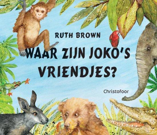 Waar zijn Joko's vriendjes? - Ruth Brown pdf epub