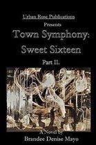 Part II. Town Symphony