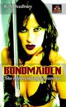 Bondmaiden: She needs courage to survive