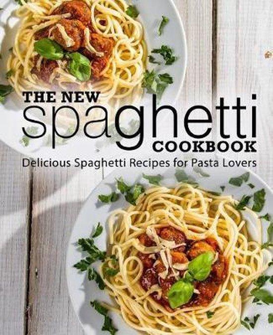 The New Spaghetti Cookbook