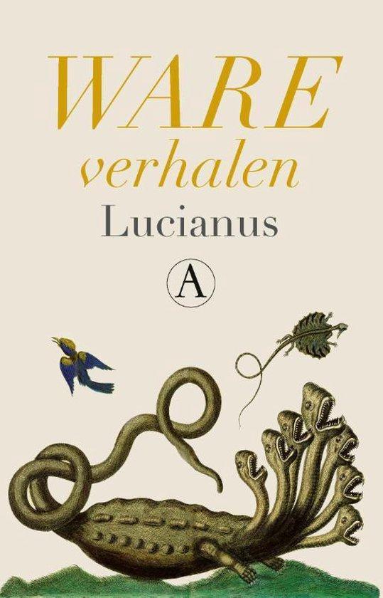 Ware verhalen - Lucianus |