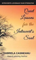 Quiet Lessons for the Introvert's Soul