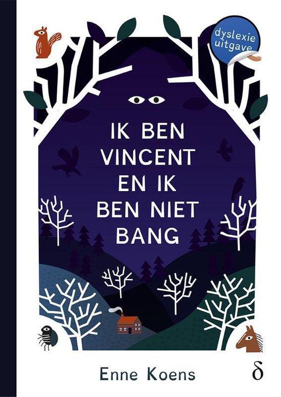 Ik ben Vincent en ik ben niet bang - Enne Koens   Fthsonline.com