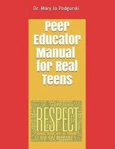 Peer Educator Manual for Real Teens