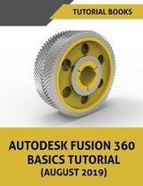 Autodesk Fusion 360 Basics Tutorial (August 2019)
