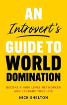An Introvert's Guide to World Domination