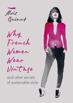 Why French Women Wear Vintage