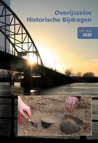 Overijsselse historische bijdragen 135 -   Overijsselse Historische Bijdragen 135e stuk 2020