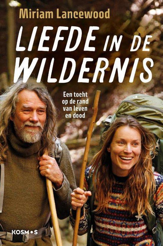 Boek cover Liefde in de wildernis van Miriam Lancewood (Paperback)