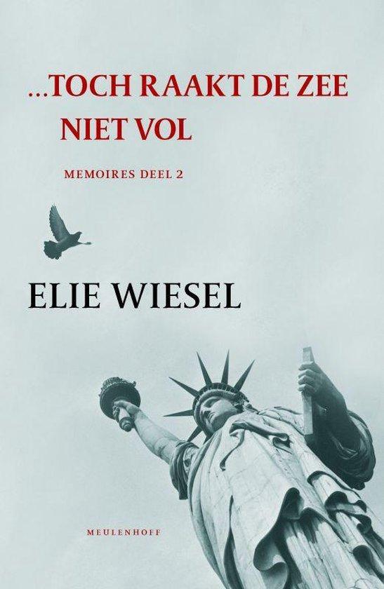 Cover van het boek '...Toch raakt de zee niet vol' van Elie Wiesel