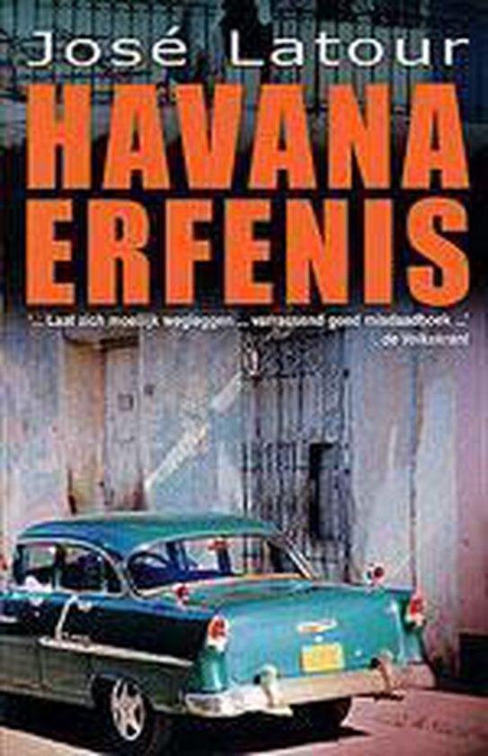 Cover van het boek 'Havana erfenis' van  Latour en José Latour