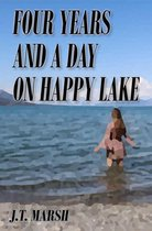 Omslag Four Years and a Day on Happy Lake: A Novel