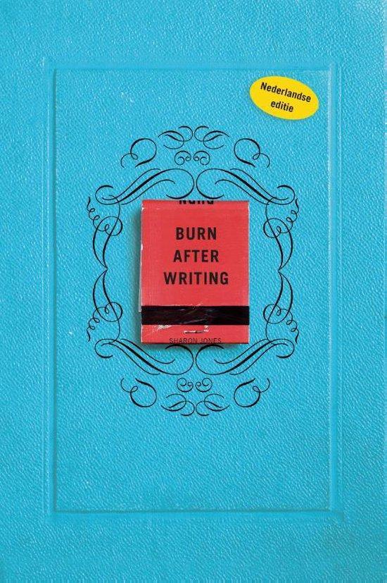 Boek cover Burn after writing - Nederlandse editie van Sharon Jones (Paperback)