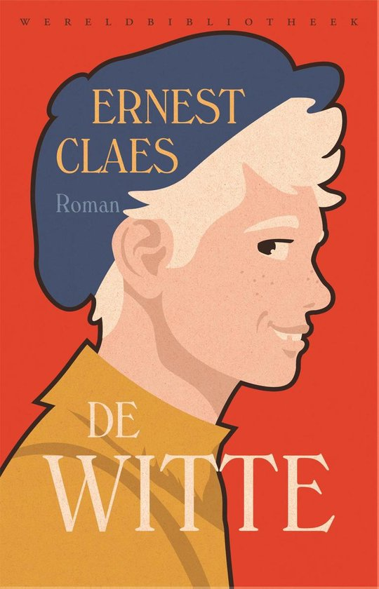 Boek cover Wereldbibliotheekklassiekers 3 - De Witte van Ernest Claes (Onbekend)