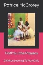 Faith's Little Prayers: Children Christian Book