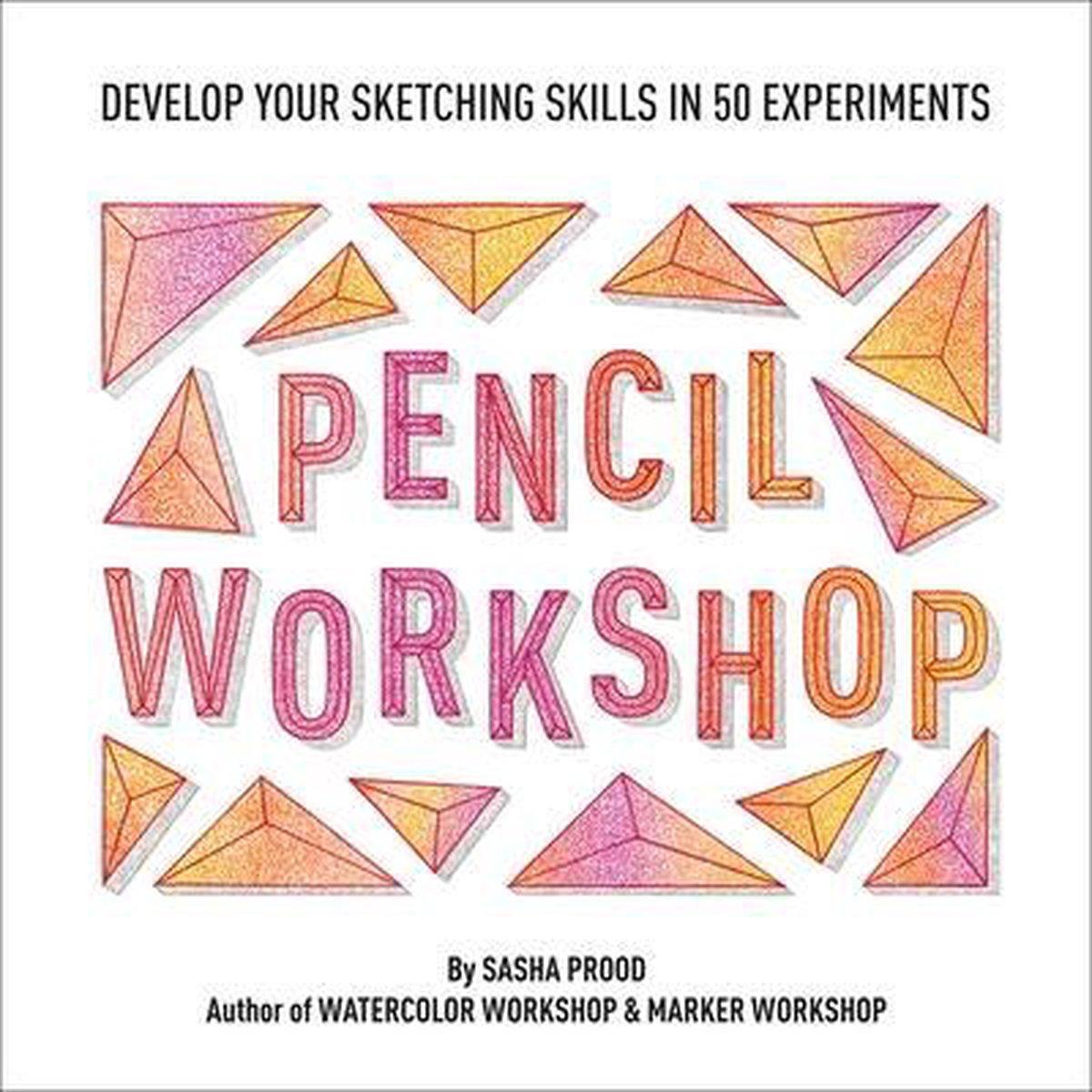 Pencil Workshop (Guided Sketchbook)