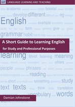 A Short Guide to Learning English for Study and Professional Purposes