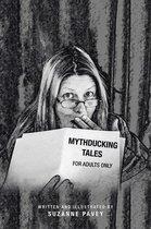 Mythducking Tales