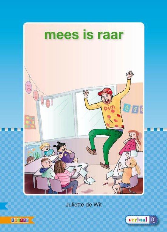 Veilig leren lezen - Mees is raar AVI S - Auteursgroep Zwijsen |