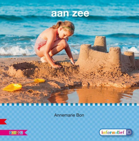Veilig leren lezen - Aan zee AVI E3 - Annemarie Bon |