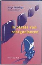 Boek cover In plaats van reorganiseren van J. Swieringa
