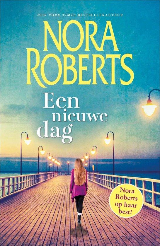 Een nieuwe dag - Nora Roberts  