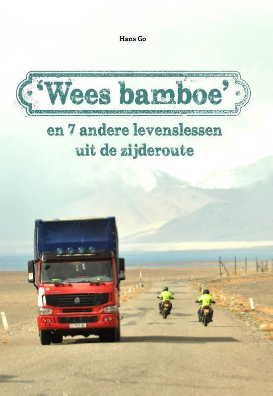 'Wees bamboe' - Hans Go |
