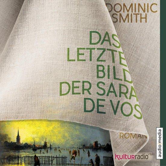 Boek cover Das letzte Bild der Sara de Vos van Dominic Smith (Onbekend)