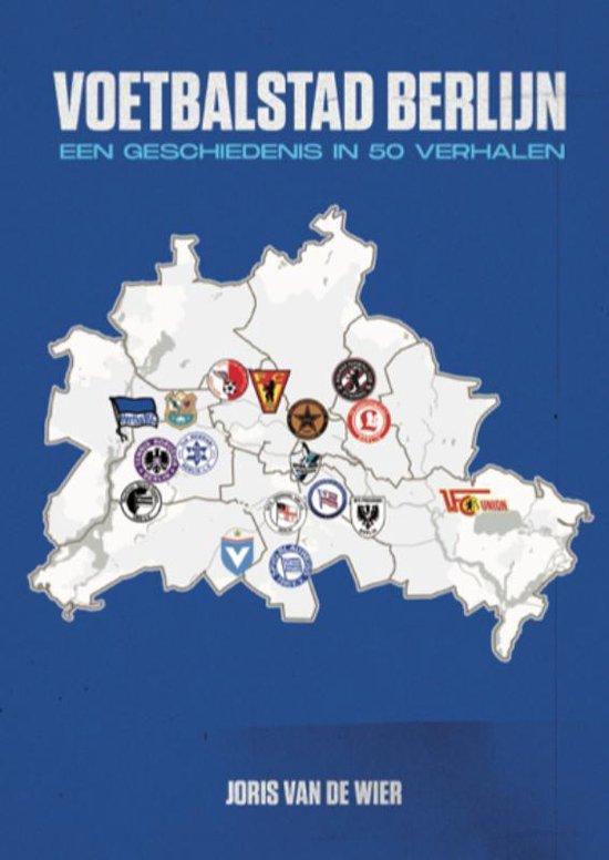 Voetbalstad Berlijn - Joris van de Wier | Fthsonline.com