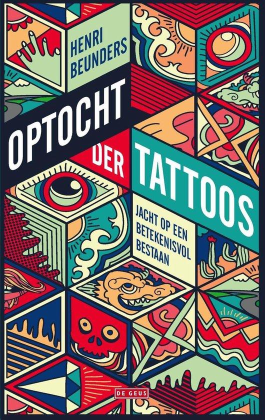 Optocht der tattoos - Henri Beunders |