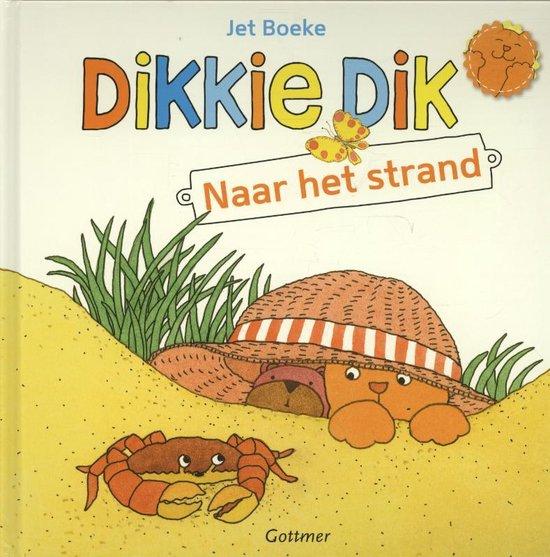Dikkie Dik - Naar het strand - Jet Boeke  