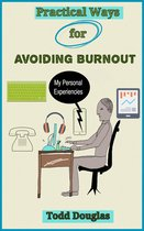 Practical Ways for Avoiding Burnout