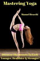 Mastering Yoga