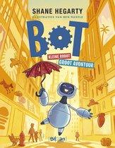 Bot 1 -   Bot. Kleine robot. Groot avontuur.