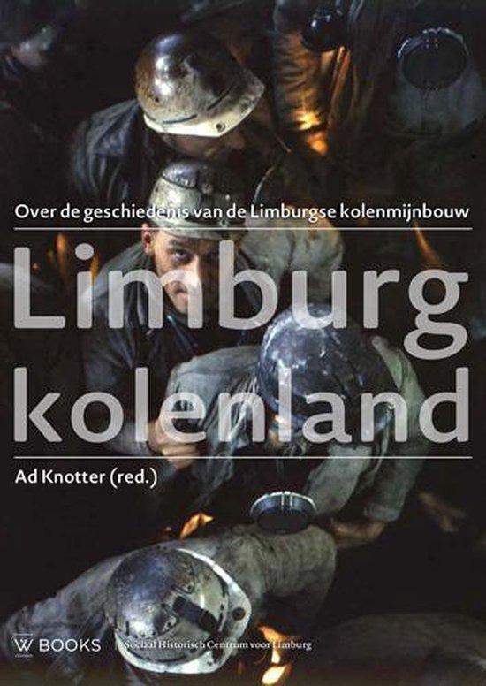 Limburg Kolenland - A. Knotter |