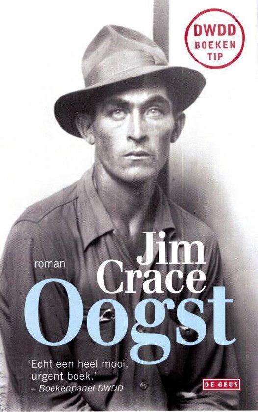 Oogst - Jim Crace   Fthsonline.com