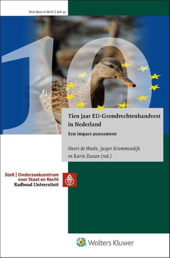 Tien jaar EU-Grondrechtenhandvest in Nederland - H. de Waele |