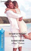 En glimt av paradiset / Älskade doktor