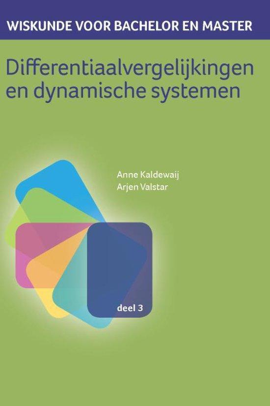 Wiskunde voor bachelor en master 3 - Differentiaalvergelijkingen en dynamische systemen - Anne Kaldewaij |