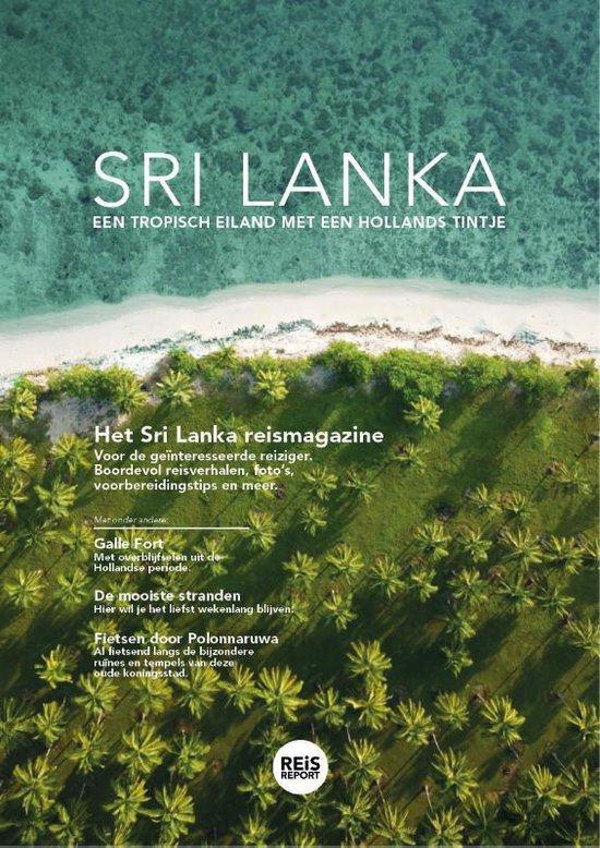 Sri Lanka reisgids magazine 2020 - luxe uitgave - Sri Lanka reisgids vol bezienswaardigheden, foto's, reisverhalen en actuele tips + Incl. gratis app - Marlou Jacobs & Godfried van Loo   Readingchampions.org.uk
