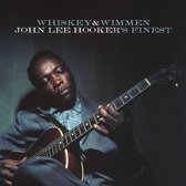 Whiskey & Wimmen:John Lee Hooker'S