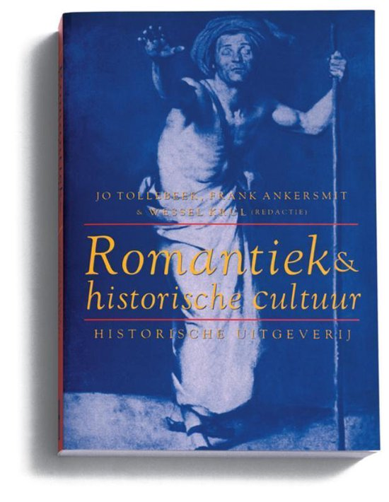Boek cover Denken over cultuur 3 - Romantiek en historische cultuur van J. Tollebeek (Paperback)