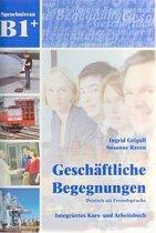 Geschäftliche Begegnungen B1+ Kurs-/Arbeitsbuch + Audio-CD