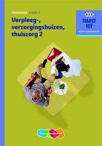 Traject V&V - Verpleeg-, Verzorgingshuizen, Thuiszorg 2 - niveau 4 Theorieboek