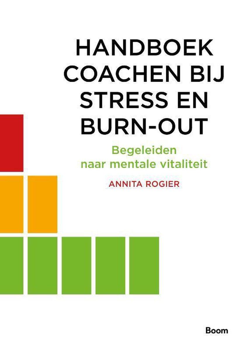 Handboek coachen bij stress en burn-out - Annita Rogier