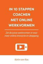 In 10 stappen  -   In 10 stappen coachen met online werkvormen