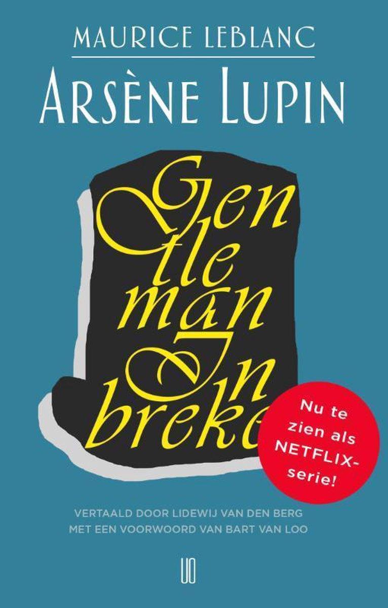 Arsène Lupin 1 -   Arsène Lupin, gentleman inbreker - Maurice Leblanc